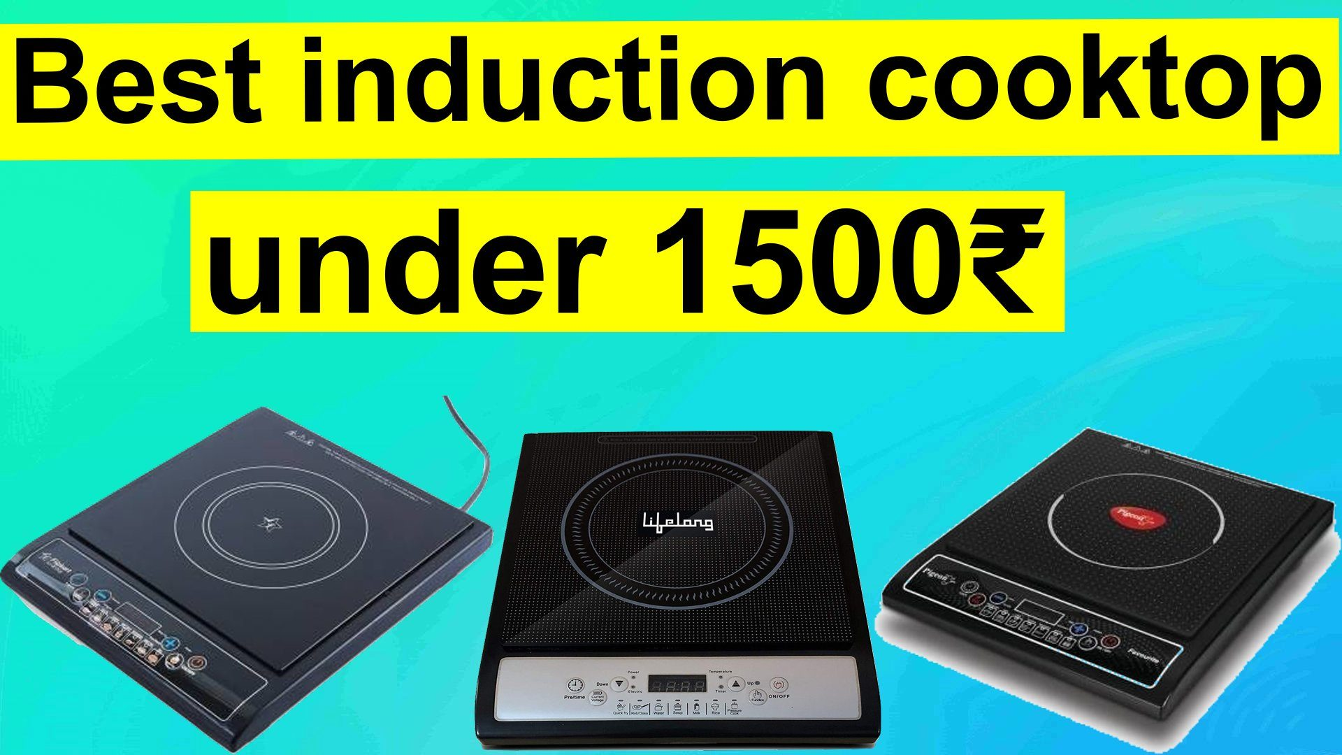 Best induction cooktop under Rs 1500 in India
