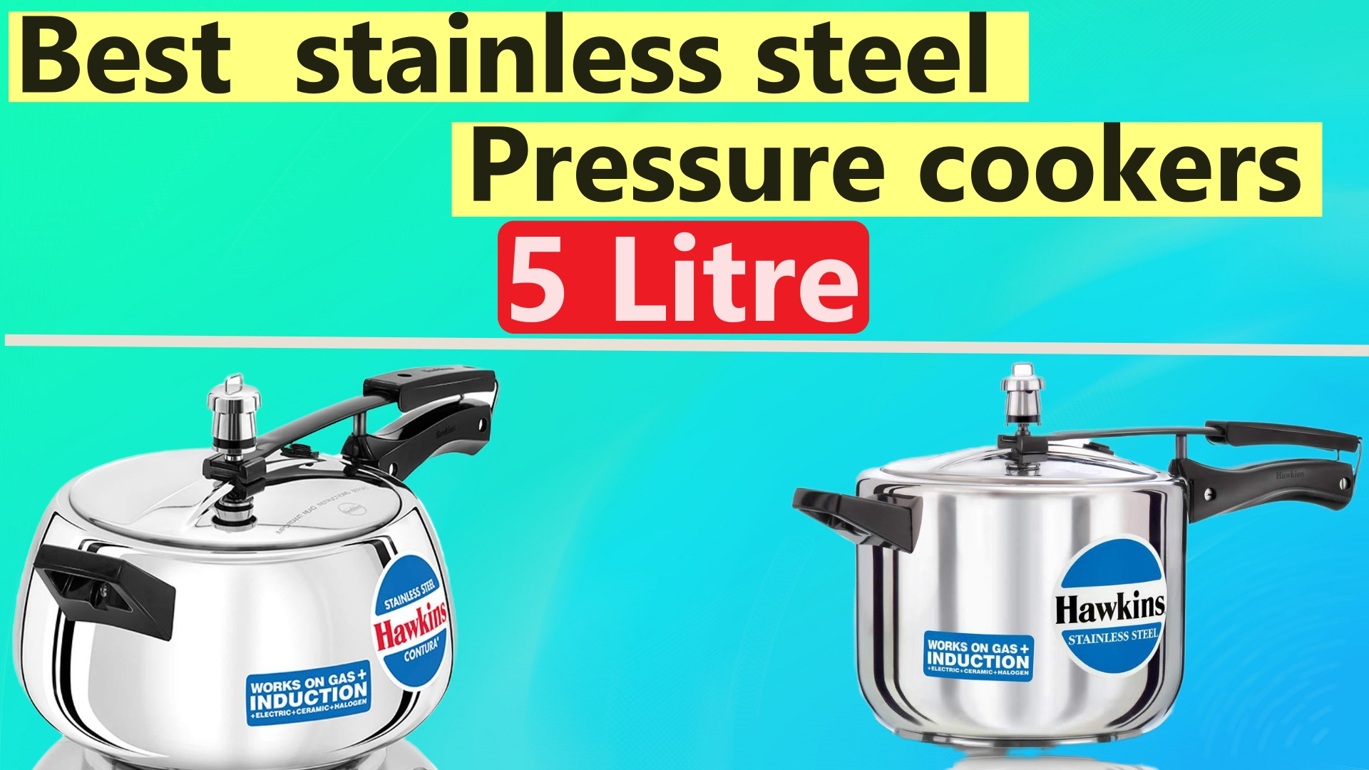 Best 5 litre stainless steel Pressure cookers