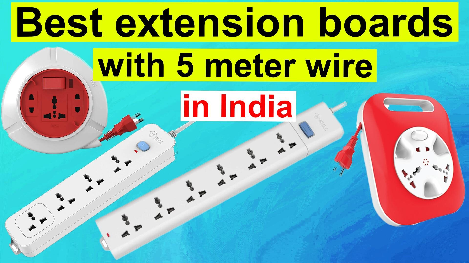 Best extension boards with 5 meter wire in India